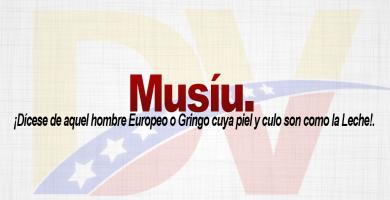 Significado de la palabra Musiú.
