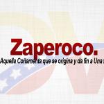 Significado de la palabra Zaperoco.