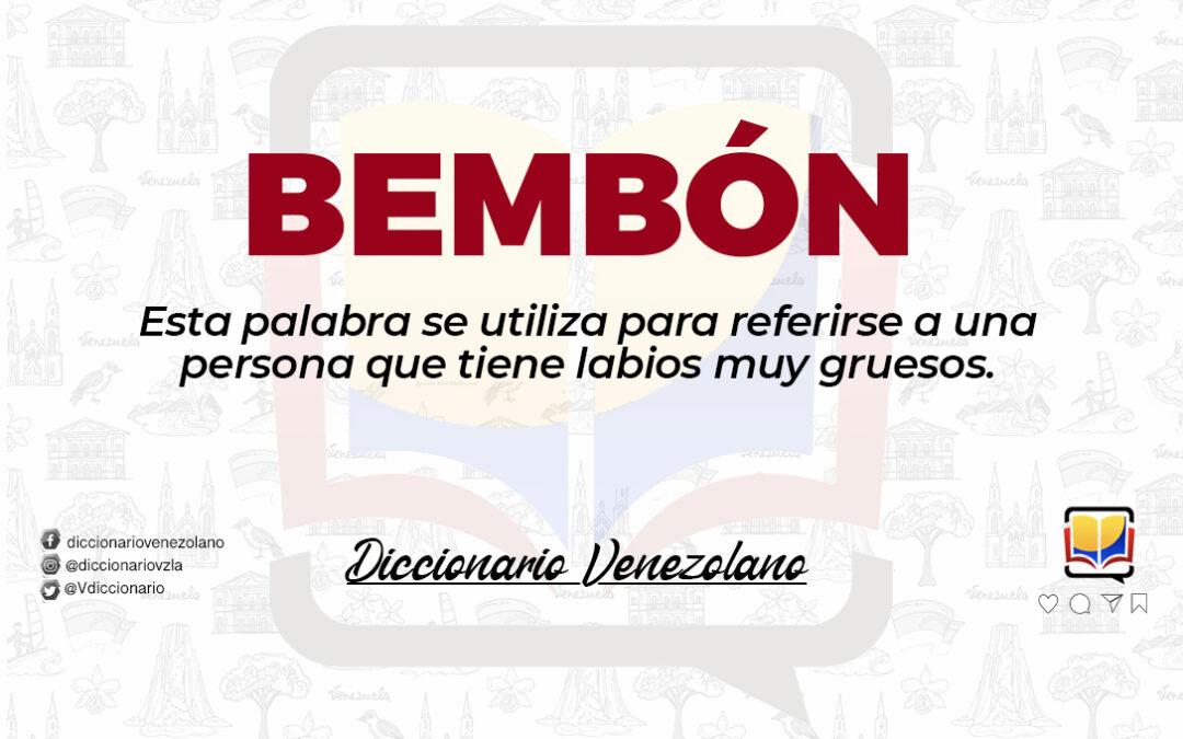 Significado de la palabra Bembón