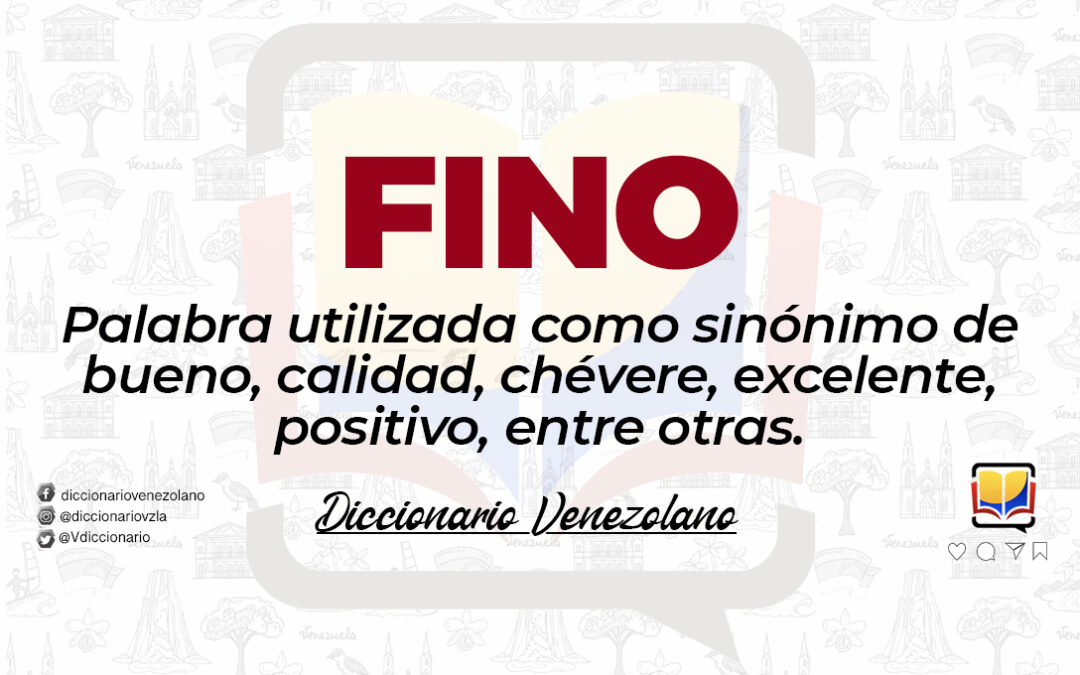 Significado de la palabra Fino.