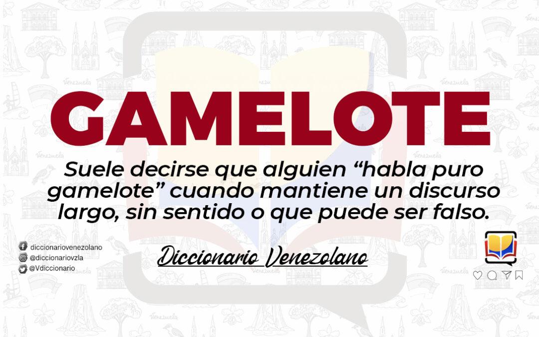 Significado de la palabra Gamelote.