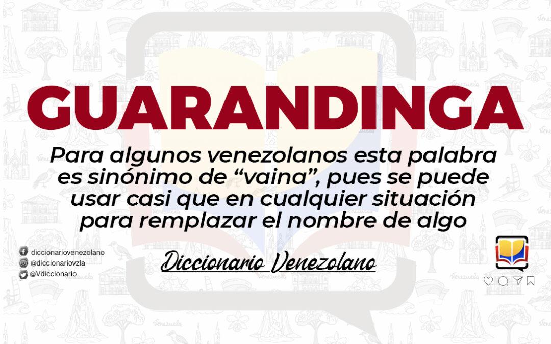 Significado de la palabra Guarandinga