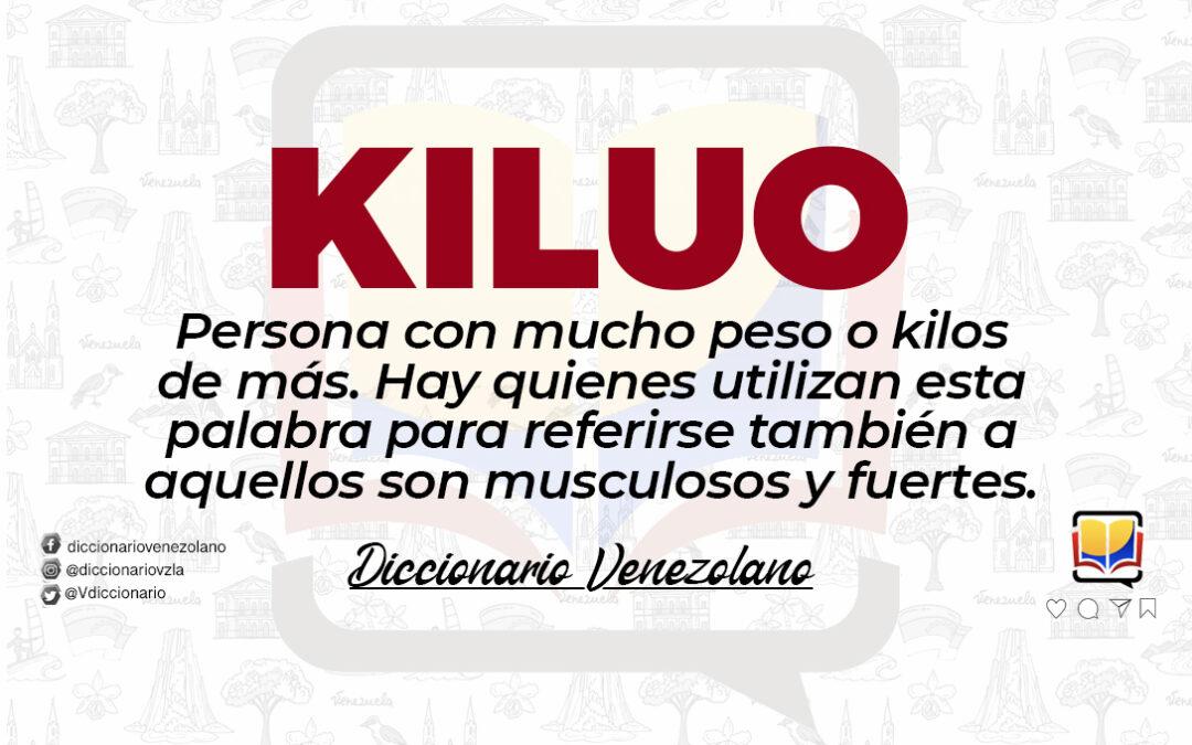 Significado de la palabra Kiluo.