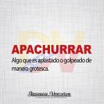 Significado de la palabra Apachurrar