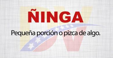 Significado de la palabra Ñinga