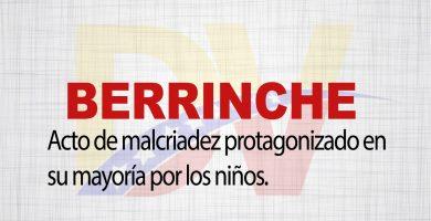 Significado de la palabra Berrinche