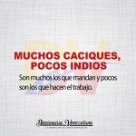 Significado de la expresión Muchos Caciques y pocos Indios.
