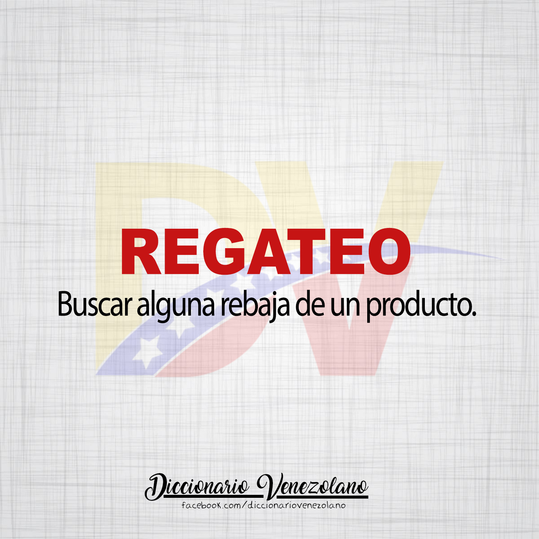 Significado de la palabra Regateo.