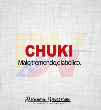Significado de la palabra Chuki.