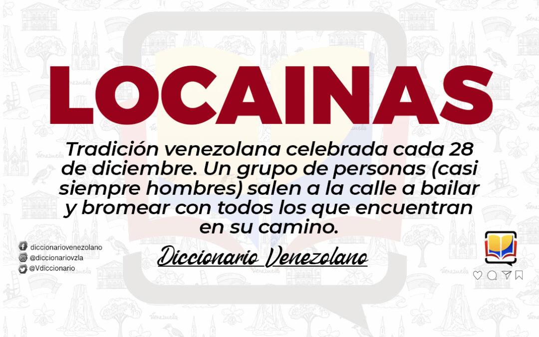 Significado de la palabra Locainas