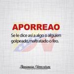 Significado de la palabra Aporreao.